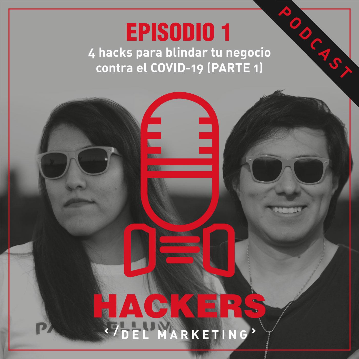 4 Hacks para blindar tu negocio contra el COVID-19 – Parte 1